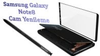 Samsung Galaxy Note 8 Cam Yenileme