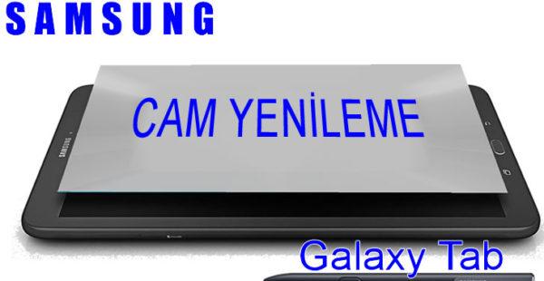 Samsung Tab Ekran veya Dokunmatik Ön Cam Yenileme
